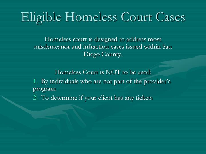 Eligible Homeless Court Cases