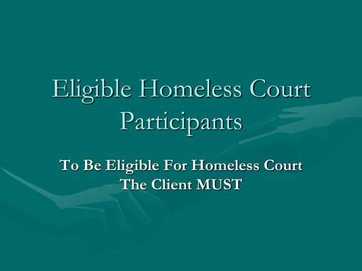 Eligible Homeless Court Participants