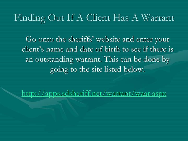 Finding Out If A Client Has A Warrant