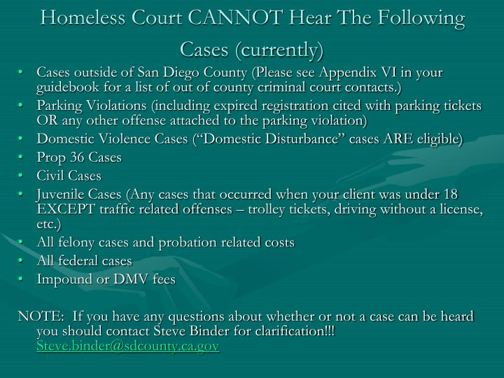 Homeless Court CANNOT Hear The Following Cases (currently)