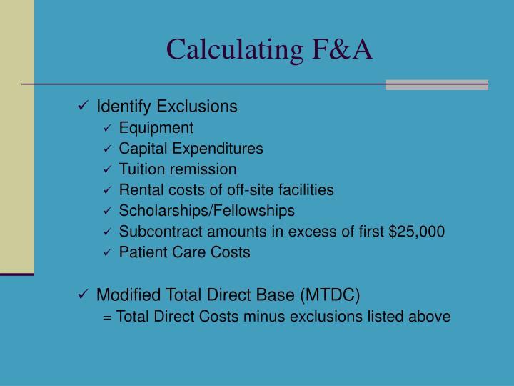 Calculating F&A