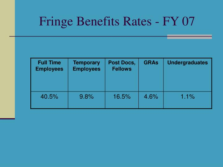 Fringe Benefits Rates - FY 07
