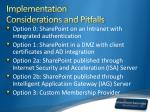implementation considerations and pitfalls