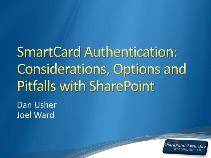 Smartcard authentication considerations options and pitfalls with sharepoint