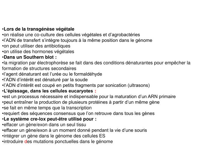 Lors de la transgénèse végétale