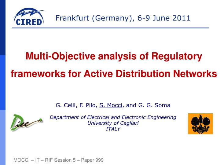 Multi-Objective analysis of Regulatory frameworks for Active Distribution Networks