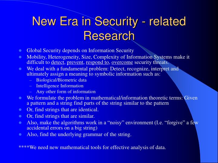 New era in security related research