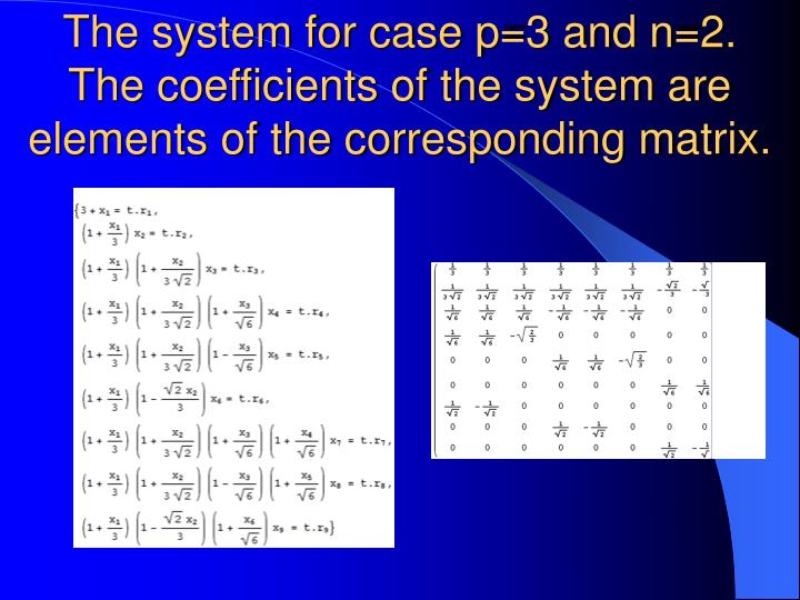 The system for case p=3 and n=2.