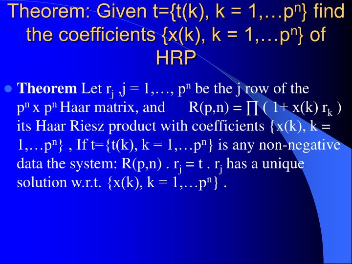 Theorem: Given t={t(k), k = 1,…p