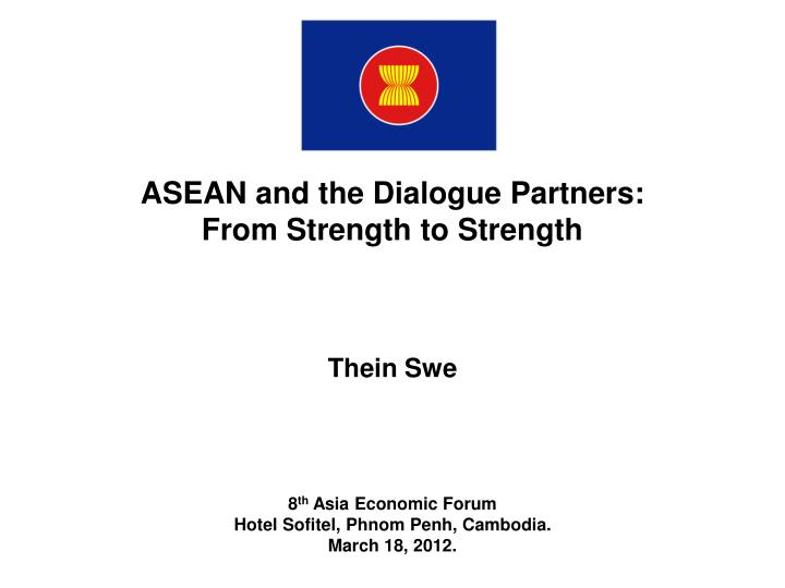ASEAN and the Dialogue Partners: