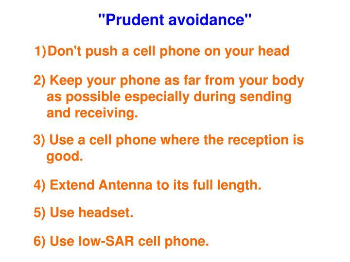"""""""Prudent avoidance"""""""