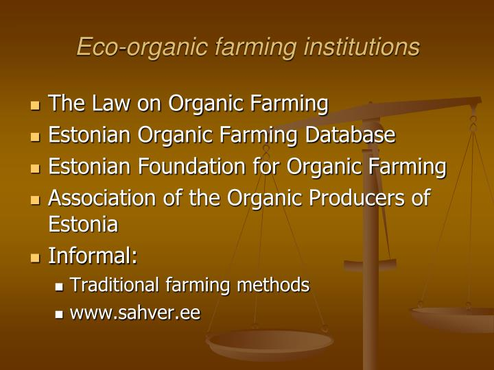 Eco-organic farming institutions
