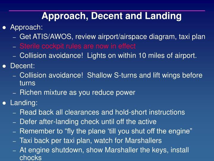 Approach, Decent and Landing