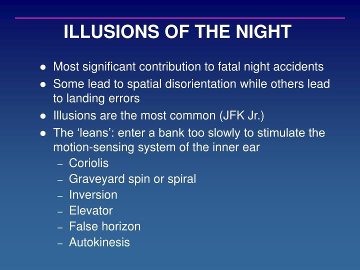 ILLUSIONS OF THE NIGHT