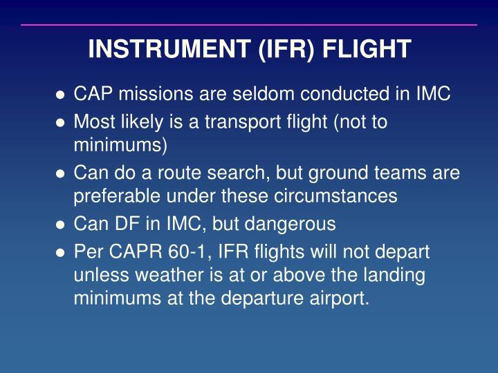 INSTRUMENT (IFR) FLIGHT