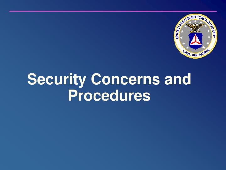 Security Concerns and Procedures
