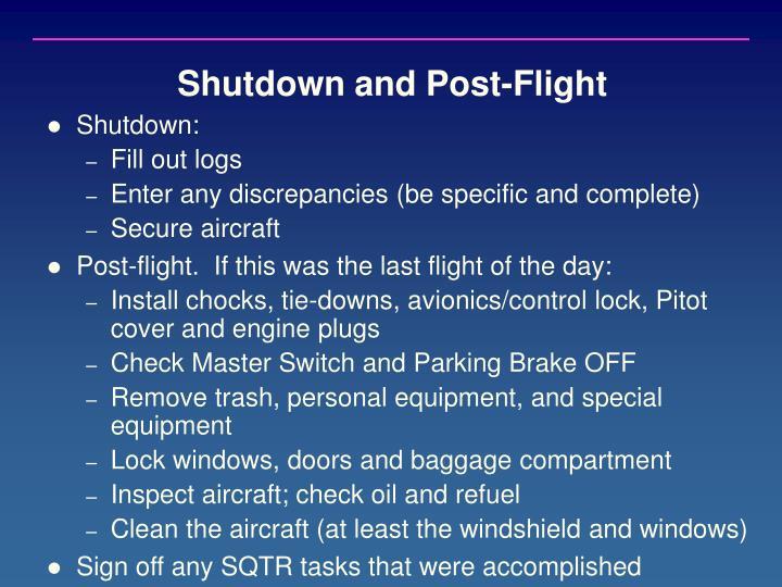 Shutdown and Post-Flight