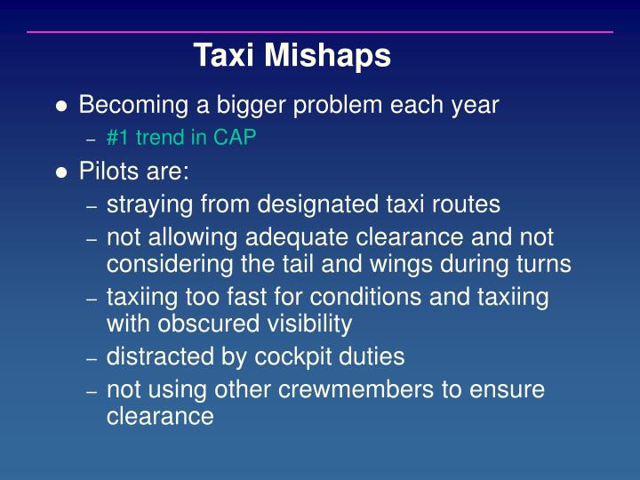 Taxi Mishaps