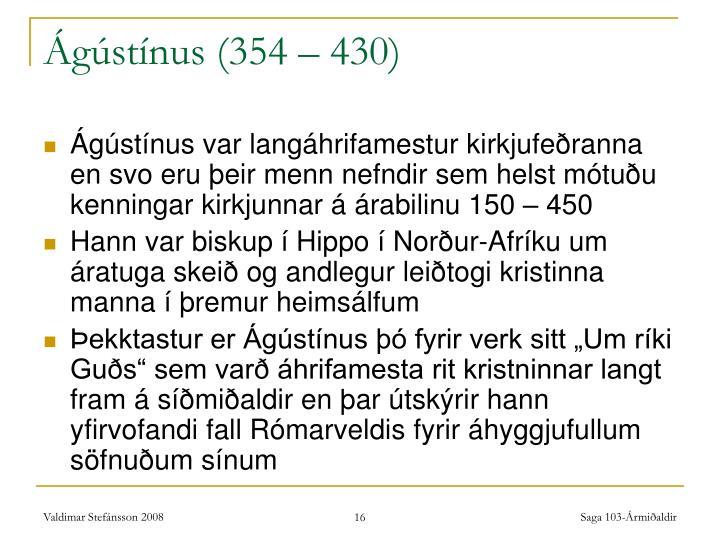 Ágústínus (354 – 430)