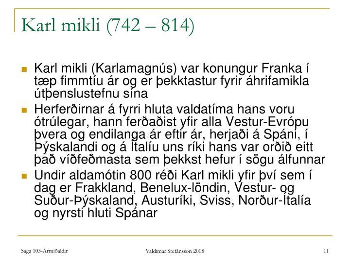 Karl mikli (742 – 814)