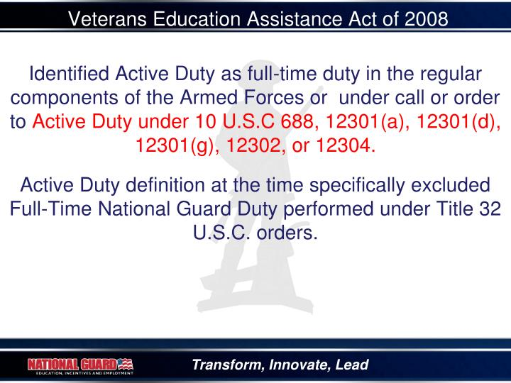Veterans education assistance act of 2008