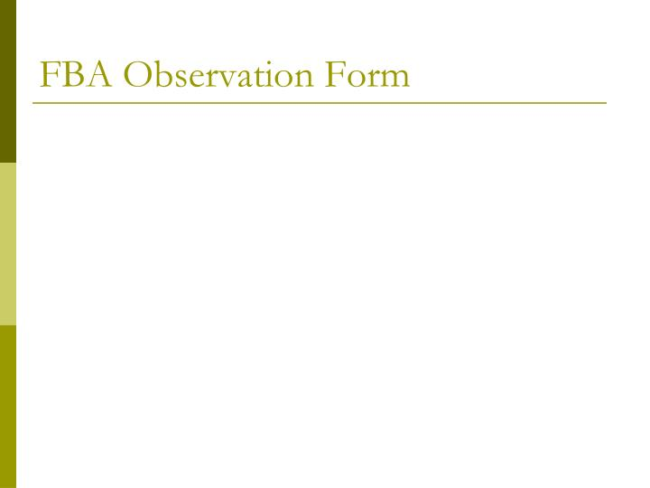 FBA Observation Form