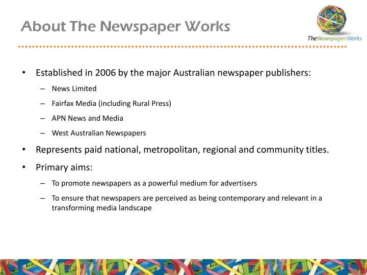 Established in 2006 by the major Australian newspaper publishers: