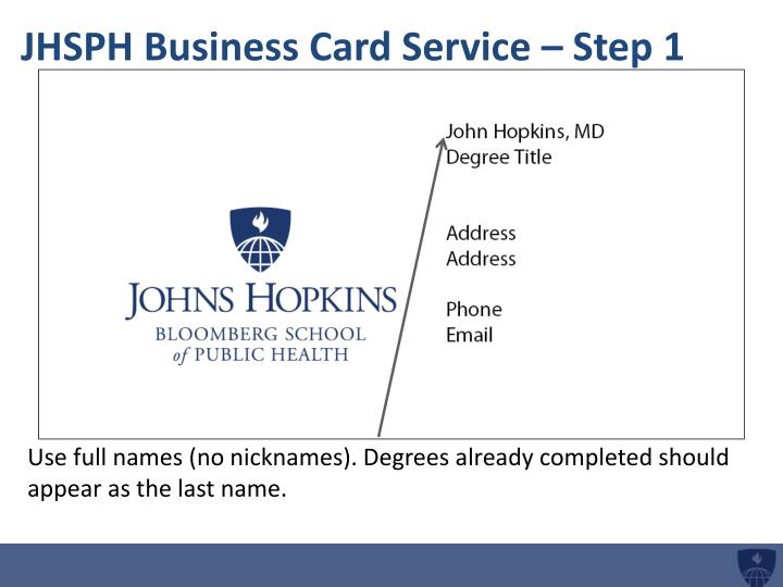 Jhsph business card service step 1