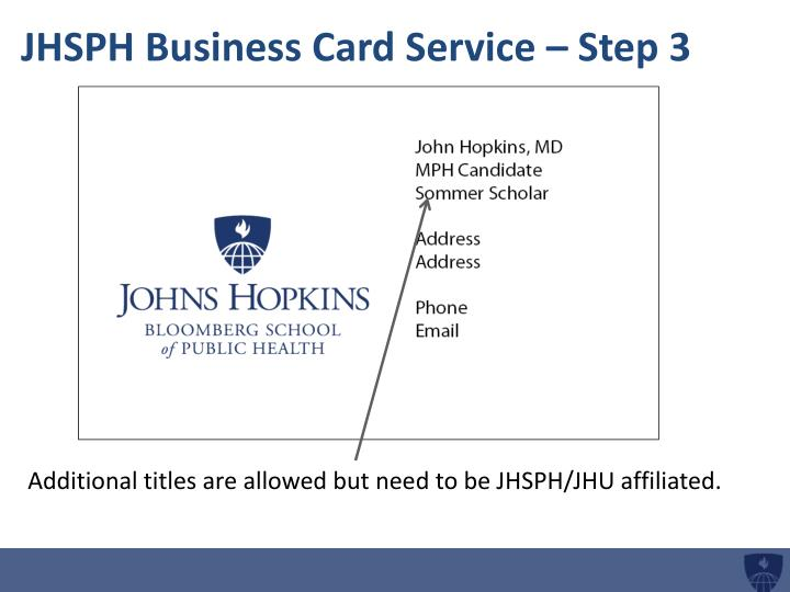 Jhsph business card service step 3