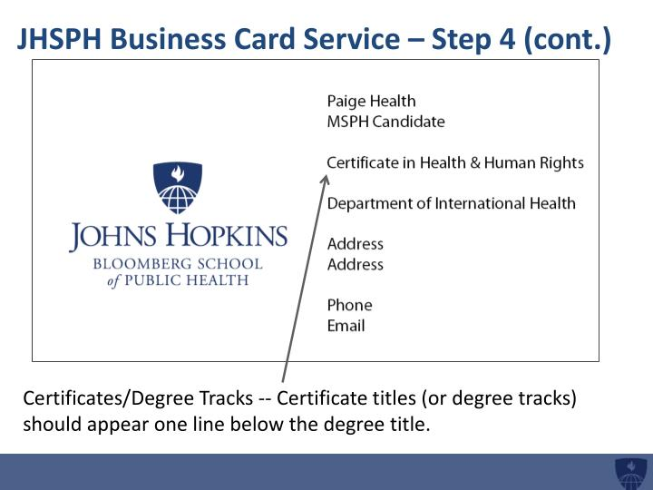 JHSPH Business Card Service – Step 4 (cont.)
