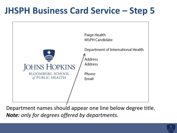 JHSPH Business Card Service – Step 5