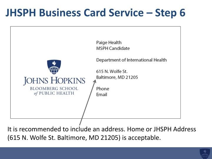 JHSPH Business Card Service – Step 6