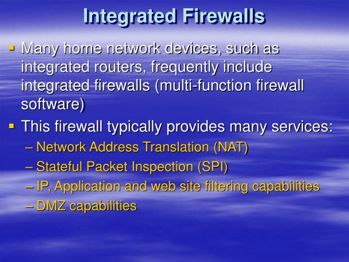 Integrated Firewalls