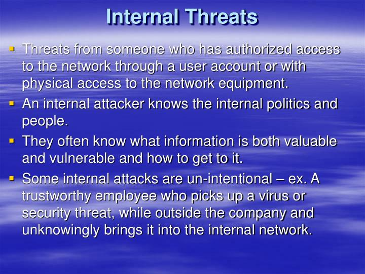 Internal Threats