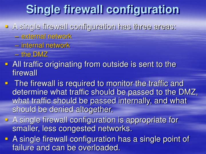 Single firewall configuration
