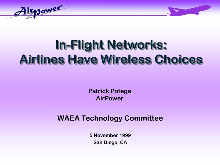 In-Flight Networks: