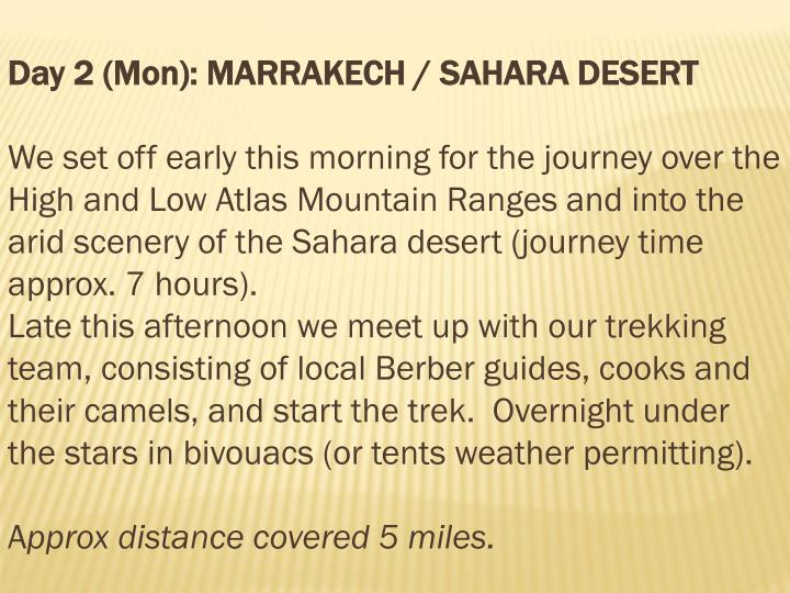 Day 2 (Mon): MARRAKECH / SAHARA DESERT