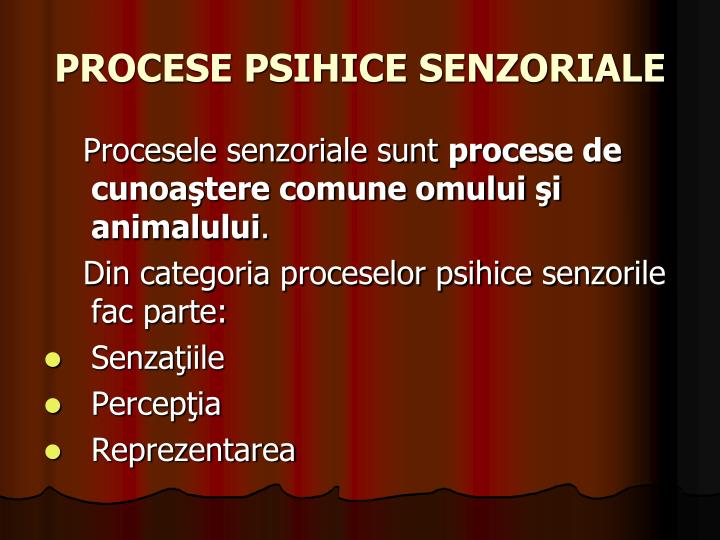 Procese psihice senzoriale1