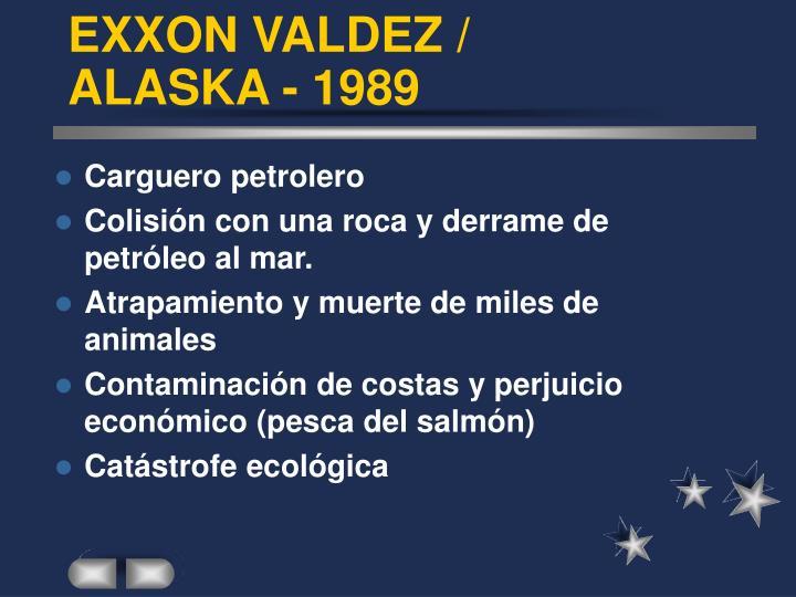 EXXON VALDEZ /