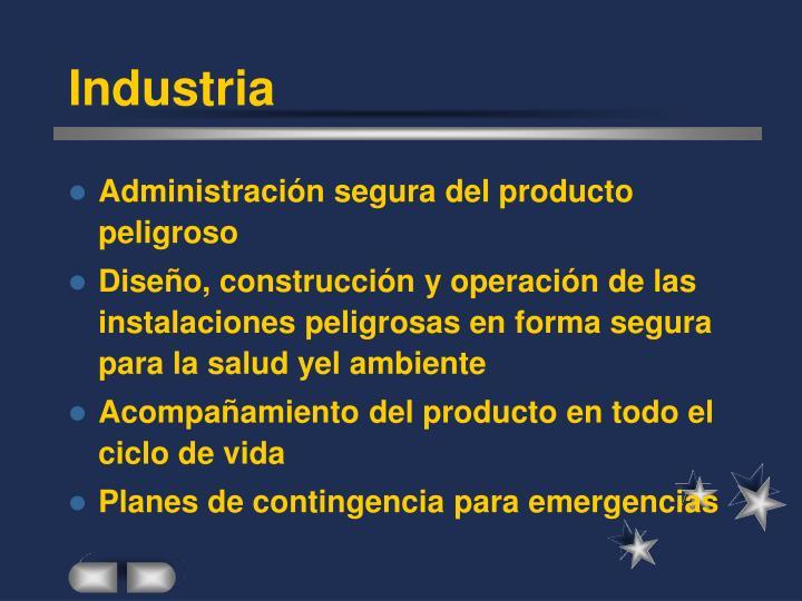 Administración segura del producto peligroso
