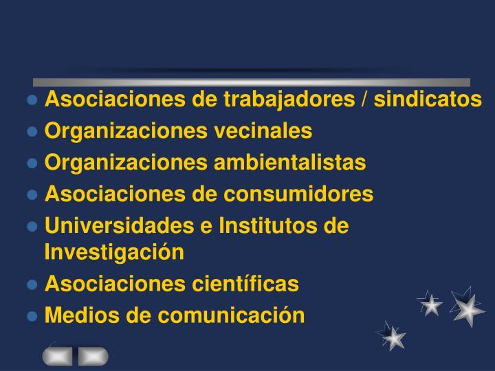 Asociaciones de trabajadores / sindicatos