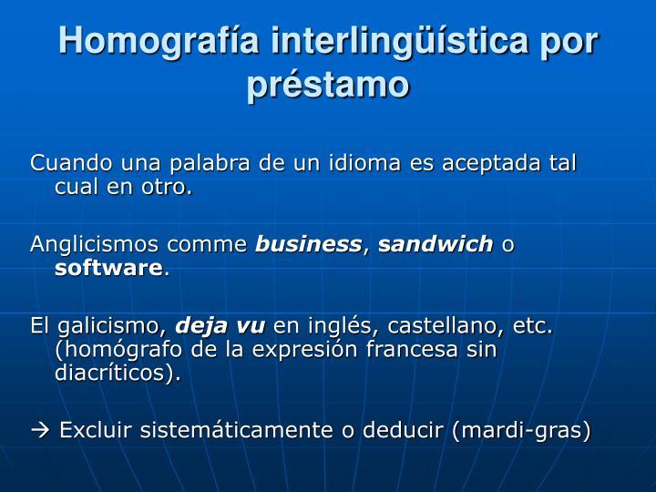 Homografía interlingüística por préstamo