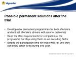 possible permanent solutions after the trial