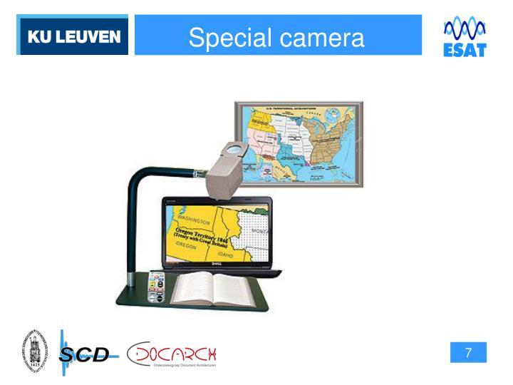 Special camera