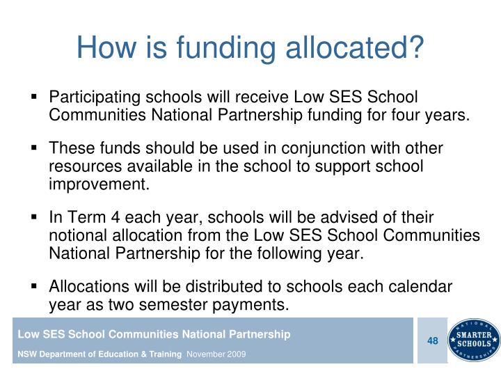How is funding allocated?