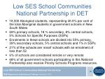 low ses school communities national partnership in det