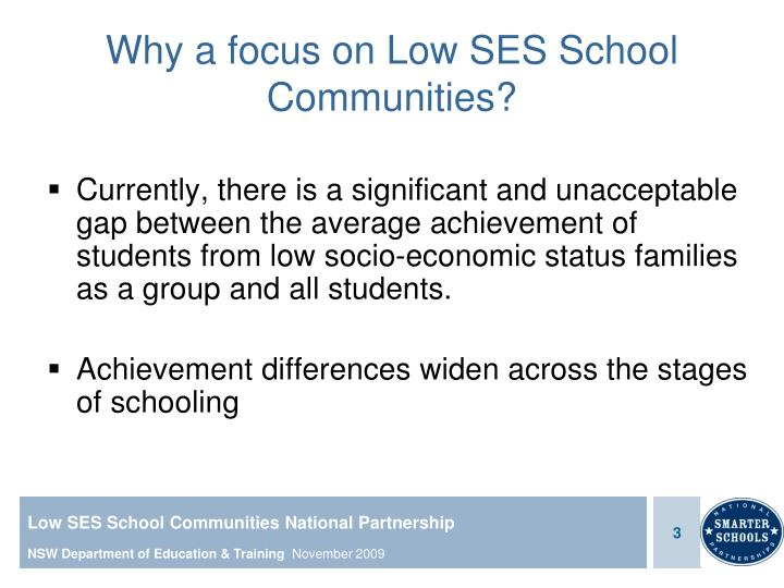 Why a focus on low ses school communities