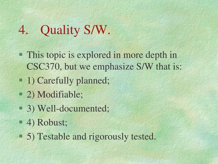 4.Quality S/W.