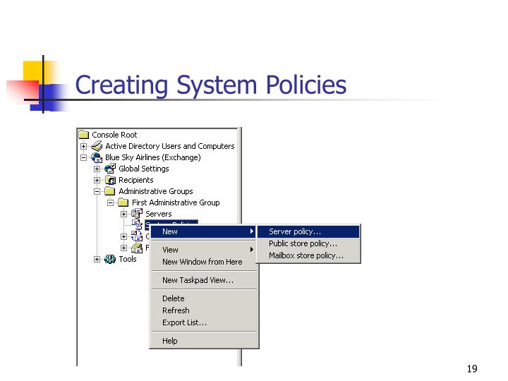 Creating System Policies