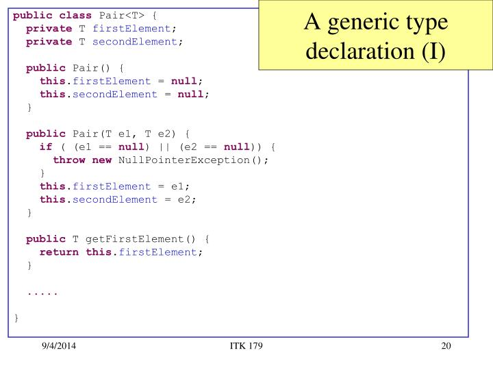 A generic type declaration (I)